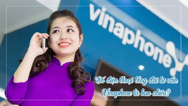 Tổng đài Vinaphone gồm những số Hotline nào bạn liệu đã biết