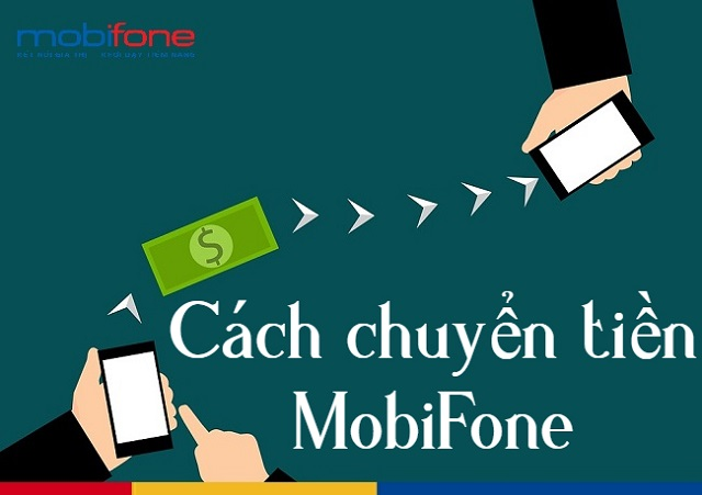 Dịch vụ chuyển tiền MobiFone nhanh chỉ bằng vài thao tác