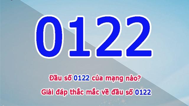 Đầu số 0122 của mạng nào? Đầu số 0122 đã chuyển sang đầu số nào?